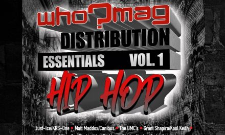 """WHO?MAG Distribution Essentials"""" Vol. 1 & 2 ft. KRS-One, Joe Budden, Canibus, Kool Keith, The Force M.D.s"""