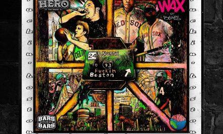 """Fuckin' Boston"" – Hero The Emcee & Wax100"