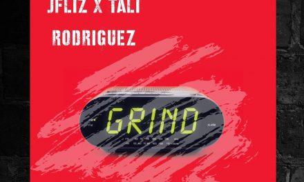 JFliz & Tali Rodriguez – 'Grind' ft. Mayhem (of EMS) & DJ Decepta