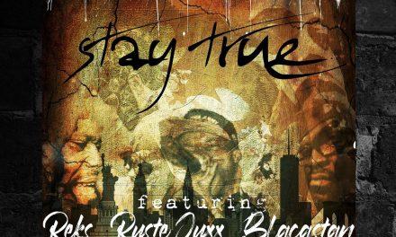 """Ramson Badbonez ft Reks, Ruste Juxx & Blacastan """"Stay True"""""""