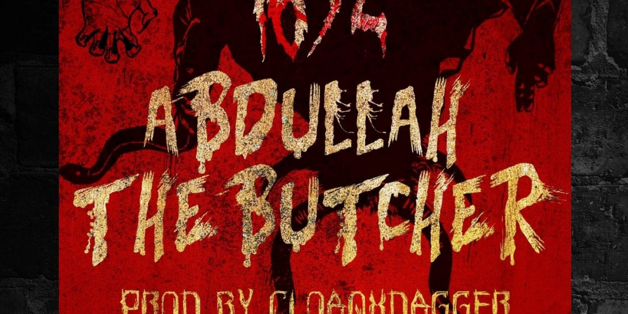 G Fam Black x Enels Form 1692! – Abdullah The Butcher