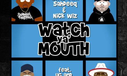 """Shabaam Sahdeeq """"Watch Ya' Mouth"""" feat UG of Cella Dwellas & Dv Alias Khryst prod by Nick Wiz"""