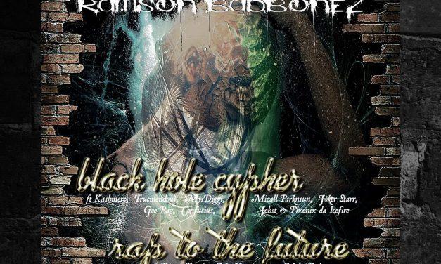 "Ramson Badbonez ft Dizzy Dustin, Mr Hooper & Moka Only ""Rap to the Future"" b/w ""Black Hole Cypher"""