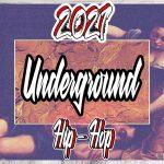 2021 Underground Hip-Hop #1 Mixtape By French Dj K-tana