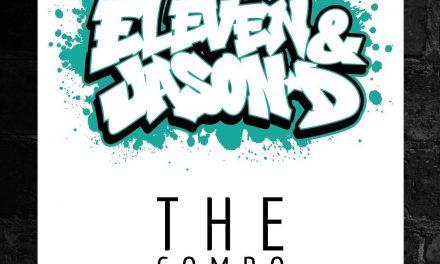 Eleven & Jason D – The Combo prod. & cuts by Jason D
