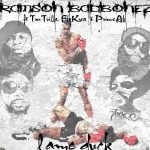 "Ramson Badbonez ft Tru Trilla, Fly Kwa & Prince Ak ""Lame Duck"""