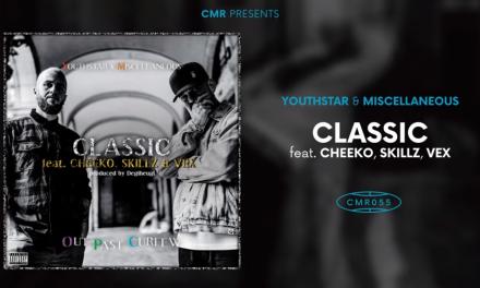 Youthstar x Miscellaneous – Classic ft. Cheeko, Skillz & Vex [Audio]